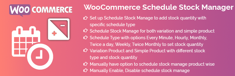 WooCommerce Scheduled Stoke Manager