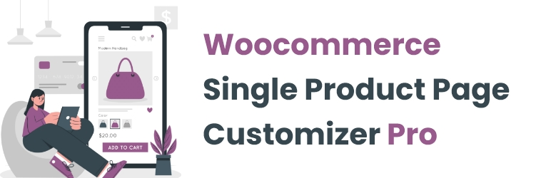 Woocommerce Single Product Page Customizer Pro